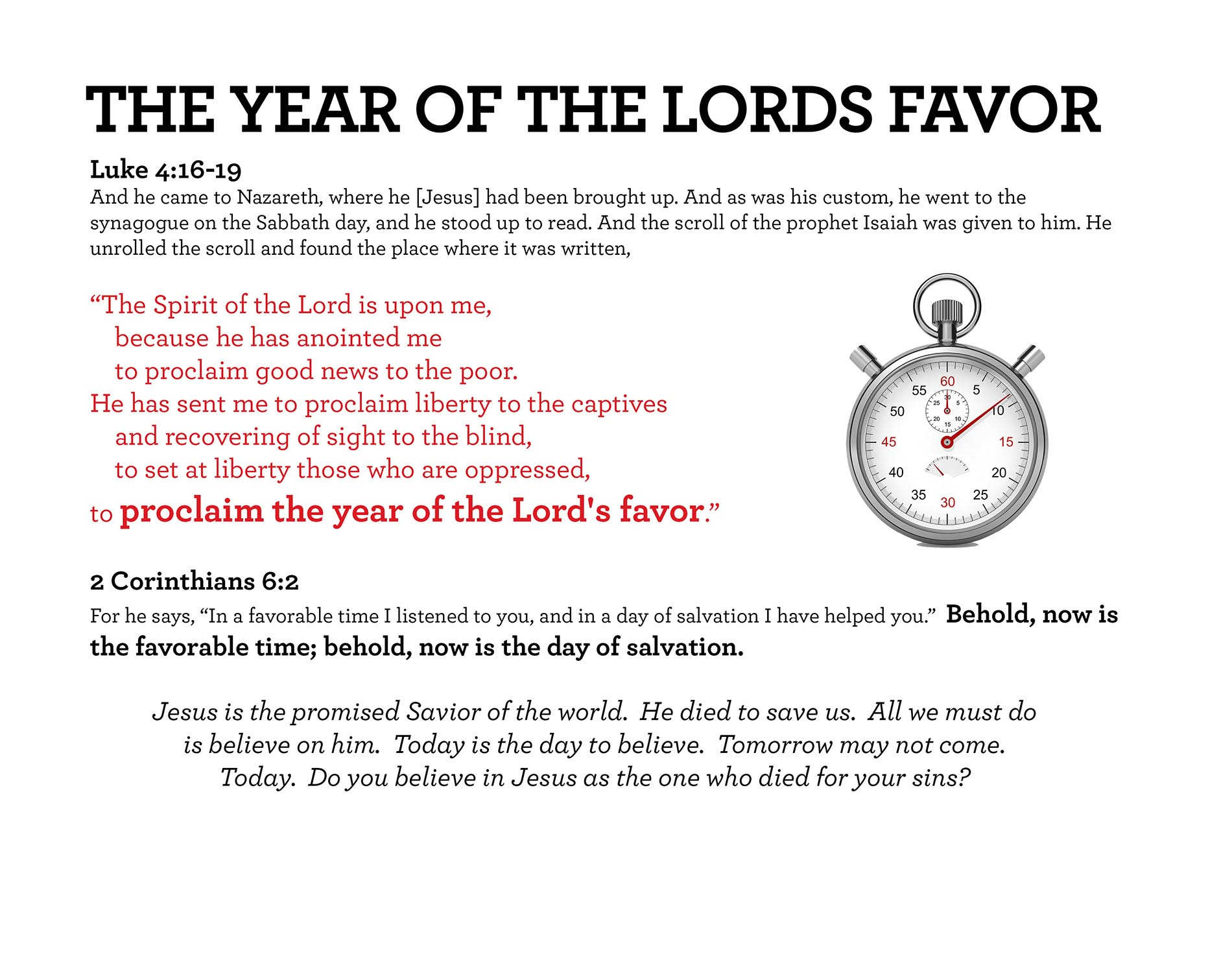 THE YEAR OF THE LORDS FAVOR Luke 4:16-19