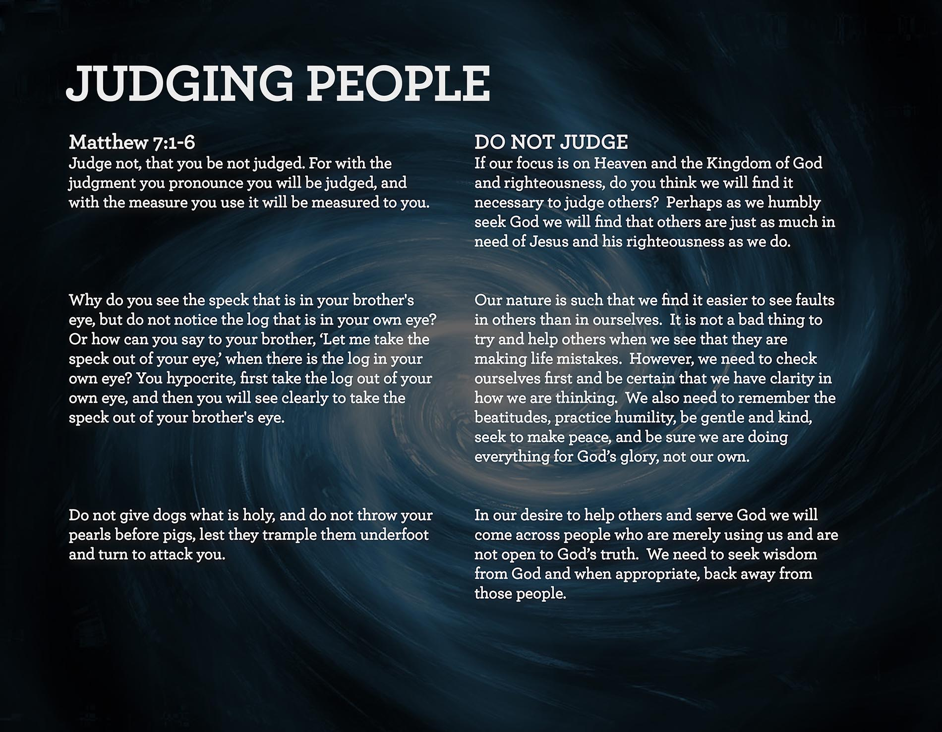 JUDGING PEOPLE Matthew 7:1-6
