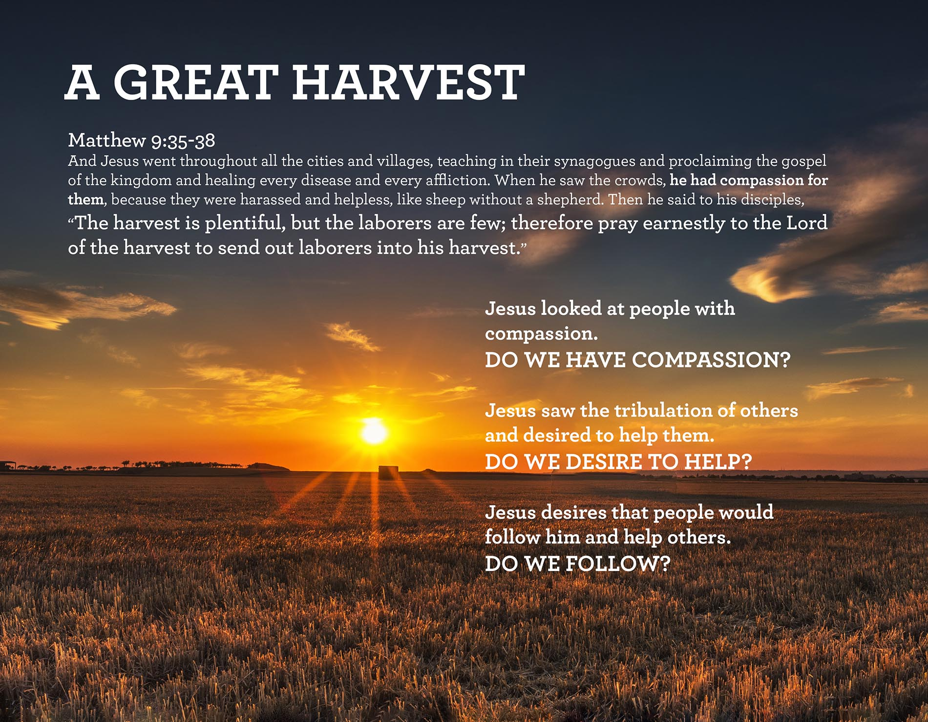 A GREAT HARVEST Matthew 9:35-38
