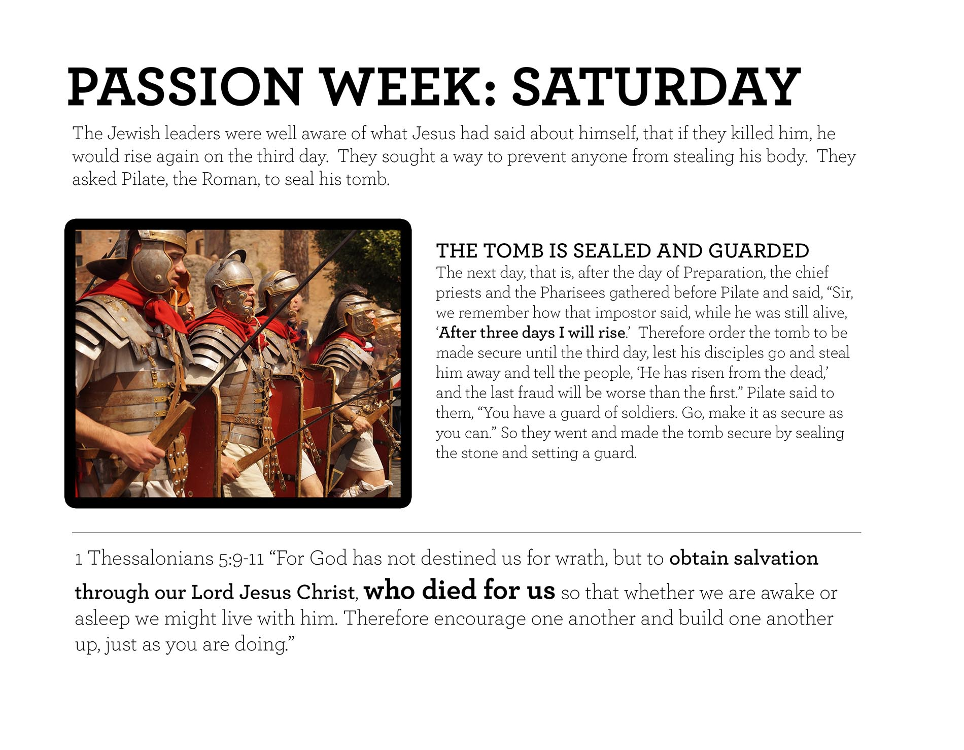 PASSION WEEK: SATURDAY 1 Thessalonians 5:9-11